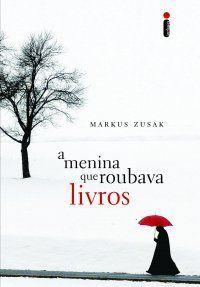 A Menina Que Roubava Livros Livro Filme Markus Zusak Livros