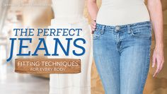 Learn to Make Jeans That Fit in The Perfect Jeans: Fitting Techniques