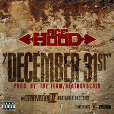 Download Ace Hood – December 31st from here :  http://www.pcrockers.com/ace-hood-december-31st.html