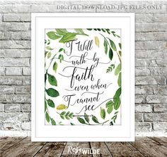 I Will Walk By Faith, Scripture Printable Art Faith Scripture, Bible Verses, Green Watercolor, Watercolor Flowers, Digital Printing Services, Walk By Faith, Decoration, Wall Prints, Printable Art