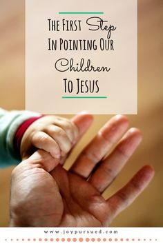 Are you leading your child to Jesus? The post reveals the key first step all parents need to take in order to raise children who love God. Click through to read now.