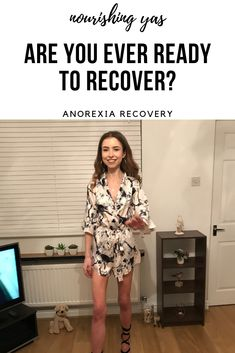 Anorexia Recovery: Are You Ever Ready To Recover? | Nourishing Yas - Simple Plant based Recipes, Mental Health & Eating Disorder Recovery  #anorexiarecovery #mentalhealth #anorexia #eatingdisorder #recovery #eatingdisorderrecovery #mentalhealthawareness #edrecovery #positivity #eda