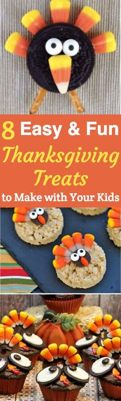 Easy and fun Thanksgiving treats to make with your kids:  8 adorable Thanksgiving desserts that the kids love to make.  Perfect for Thanksgiving desserts, class parties, or just as a fun Thanksgiving craft. #thanksgivingideas #thanksgivingcrafts #thanksgivingdinner