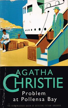 Problem at Pollensa Bay (1991) by Agatha Christie. Short stories, all except one published from 1925 to 1937. An enjoyable collection, especially as it has two Parker Pyne and two Quin & Satterthwaite stories. Finished 24th Mar 2015, first read.