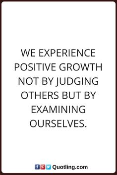 Judging Quotes Take A Good Look At Yourself Before Judging Others