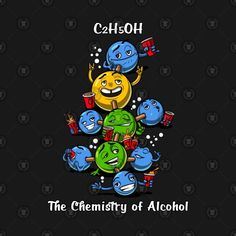 Check out this awesome 'Funny+Chemistry+Alcohol+Molecule+Science' design on @TeePublic! Funny Chemistry, Chemistry Classroom, Science Chemistry, Science Humor, Organic Chemistry, Science Notes, Science Party, Science For Kids, Science Tshirts