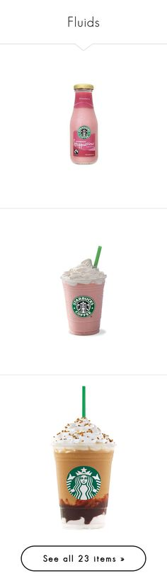 """""""Fluids"""" by potatomushroom ❤ liked on Polyvore featuring starbucks, coffe, drinks, soda, food, food and drink, fillers, backgrounds, accessories and embellishments"""