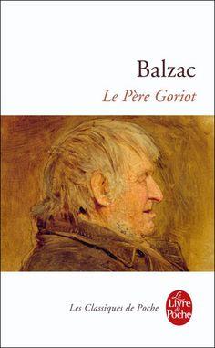 Le Père Goriot, chef d'oeuvre de la littérature du XIXe
