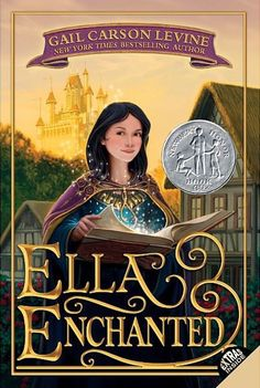 Pick up Ella Enchanted by Gail Carson Levine and add to your reading list immediately.
