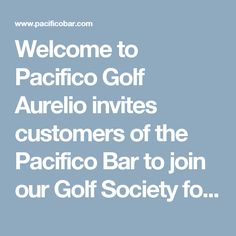 Welcome to Pacifico Golf Aurelio invites customers of the Pacifico Bar to join our Golf Society for our great golf away days across the Algarve.