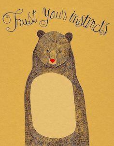 trust your instincts #bear #illustration