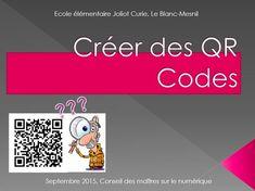 #ClasseTICE - Guide pour utiliser et créer des QR Codes