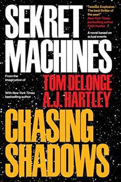 "Sekret Machines Book 1: Chasing Shadows - Sekret Machines Book 1: Chasing Shadows by Tom DeLonge Praised as ""an exhilarating ...  #Mystery #Thriller&Suspense #TomDeLonge"