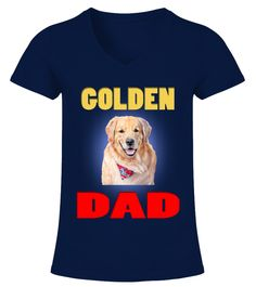 """# Beautiful Golden Retriever Dog Dad .  Special Offer, not available in shopsComes in a variety of styles and coloursBuy yours now before it is too late!Secured payment via Visa / Mastercard / Amex / PayPal / iDealHow to place an order            Choose the model from the drop-down menu      Click on """"Buy it now""""      Choose the size and the quantity      Add your delivery address and bank details      And that's it!"""