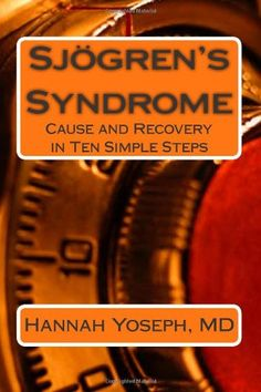 Sjogren's Syndrome: Cause and Recovery in Ten Simple Steps by Hannah Yoseph http://www.amazon.com/dp/0988820625/ref=cm_sw_r_pi_dp_4Jz2tb1HWY3VXT6F