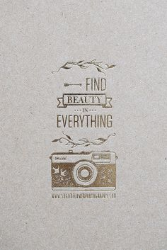 Find beauty in every