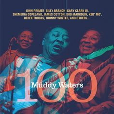 Muddy Waters 100 - Various Artists on Limited Edition Import 180g LP