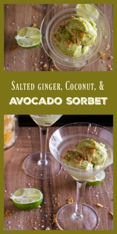 Creamy avocado, sweet coconut cream, crystallized ginger, fresh lime ...