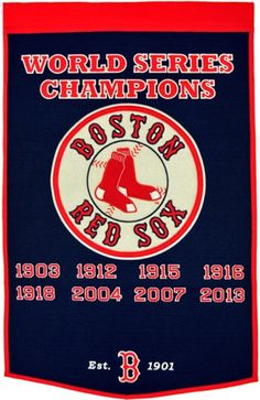 Boston Red Sox Winning Streak Dynasty Banner - Large 38x24 banner that lists Red Sox World Series years - Embroidery and applique detail on wool blend felt