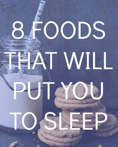 8 foods that help you sleep