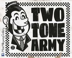 Two Tone Army! #2tone #rudeboy
