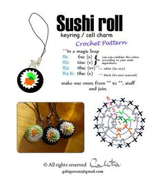 Sushi Roll Keyring/ Charm - Free Crochet Pattern by Gabugurumi. Crochet Bee, Crochet Food, Crochet For Kids, Crochet Crafts, Crochet Dolls, Crochet Yarn, Crochet Projects, Free Crochet, Diy Crafts
