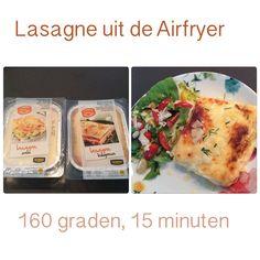 Lasagne uit de Airfryer. 160 graden, 15 minuten. AK