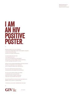 BRONZE - CANNES LIONS  The Hiv Positive Ad GIV (LIFE SUPPORT GROUP) OGILVY BRASIL 2015  PRESS  PRODUCT & SERVICE  PUBLIC HEALTH & SAFETY & PUBLIC AWARENESS MESSAGES Entered by: OGILVY BRASIL