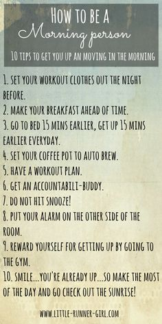 Hot to be a morning Person - 10 tips to help get you moving in the morning