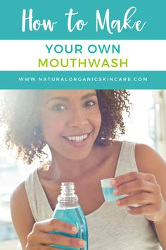 Have you ever seriously thought about what's in your mouthwash