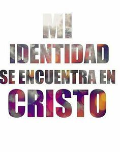 Mi identidad se encuentra en Cristo
