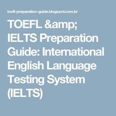 TOEFL & IELTS Preparation Guide: International English Language Testing System (IELTS)