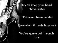Head Above Water - Theory of a Deadman (lyrics) I'll always be there for him <3