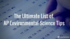 The Ultimate List of AP Environmental Science Tips