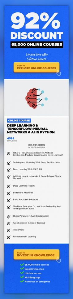 Deep Learning & Tensorflow: Neural Networks & AI In Python Programming Languages, Development #onlinecourses #onlineeducationdesign #onlinedegreeformoms  Deep Learning Tensorflow: Artificial & Convolutional Neural Networks, Artificial Intelligence Machine Learning In Python Deep learning and AI is changing the world by the minute and it's growing at a scary rate! Each discovery and each improvem...
