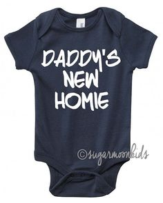 NEW Daddy's New Homie by sugarmoonkids on Etsy