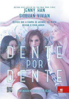 Dente por Dente (Jenny Han & Siobhan Vivian) Olho por Olho #2  http://blablablaaleatorio.com/2014/02/05/dente-por-dente-jenny-han-siobhan-vivian/