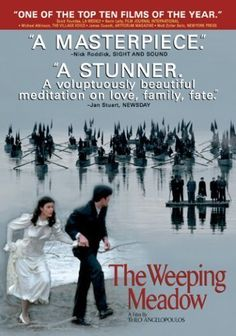 Trilogy: The Weeping Meadow (2004)