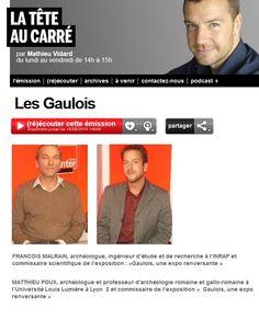 """Les représentations du Gaulois : Interview Radio de FRANCOIS MALRAIN et MATTHIEU POUX, Archéologues Nous vous invitons aujourd'hui, à (ré)écouter cette émission sur """" Les Gaulois """" diffusée sur l'antenne de France Inter en 2011, avec FRANCOIS MALRAIN et MATTHIEU POUX, Archéologues. Cliquez sur l'image pour écouter l'emission"""