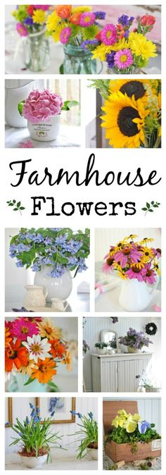 Farmhouse Flowers. 11 Simple Examples.