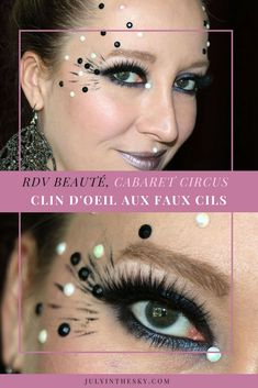 July In The Sky : beauty blog beauté rdv beauté clin d'oeil aux faux cils cabaret circus