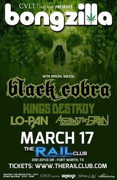March 17, 2016 @ Rail Club - Bongzilla | Black Cobra | Lo Pan | Against The Grain