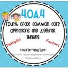 This math set is tied directly to the fourth grade common core OA.4: Find all factor pairs for a whole number in the range 1-100. Recognize that a ...