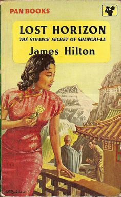 James Hilton: Lost horizon.  Pan Books 1957 (6th printing).  Cover art by S.R. Boldero.