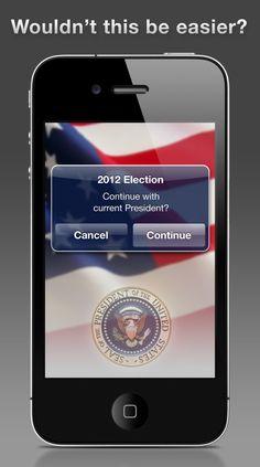 Maybe next election? haha