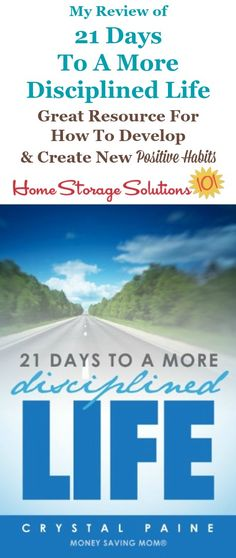 Review of 21 Days to a More Disciplined Life, which is a Kindle ebook written by Crystal Paine from Money Saving Mom, which is a great resource for creating and developing new positive habits, which are the foundation for any change you want to make in your home or life {on Home Storage Solutions 101}