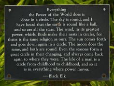 Black Elk quote at Cathedral Labyrinth and Sacred Garden   Flickr - Photo Sharing!