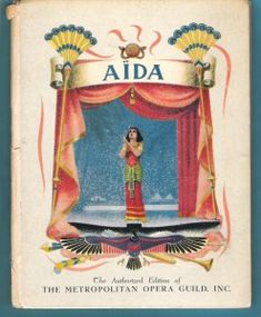 Dalla mia collezione di spartiti, estraggo questo opuscolo del 1938, dove si ricorda l'edizione dell'Aida, l'opera verdiana anche stimata da Richard Wagner, il melodramma che rammenta la versatilità musicale di Giuseppe Verdi nel mondo dell'opera lirica......