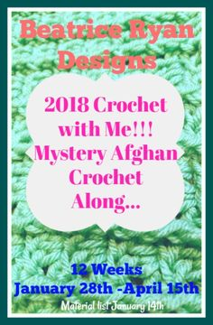 2018 Crochet with Me!! Mystery Afghan CAL Join me for my 5th annual Crochet with Me!! Mystery Afghan CAL… If you love afghans and would like a fun way to make a beautiful treasure in 12 weeks…
