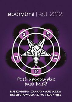 Poster for Epärytmi /w Safe Vodka 22.12.2012, Never Grow Old.